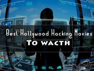 Best Hollywood Hacking Movies To Watch in 2020!